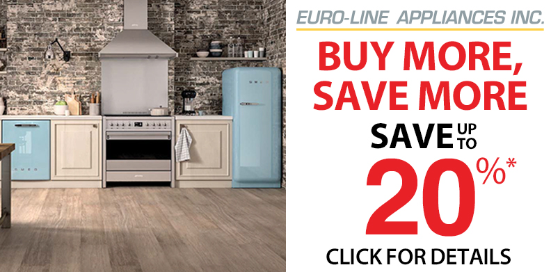 EURO-LINE APPLIANCES BUY MORE, SAVE MORE