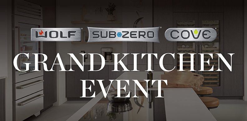 WOLF®, SUB-ZERO® and COVE® GRAND KITCHEN EVENT
