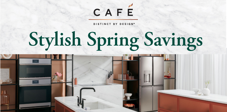 CAFÉ STYLISH SPRING SAVINGS