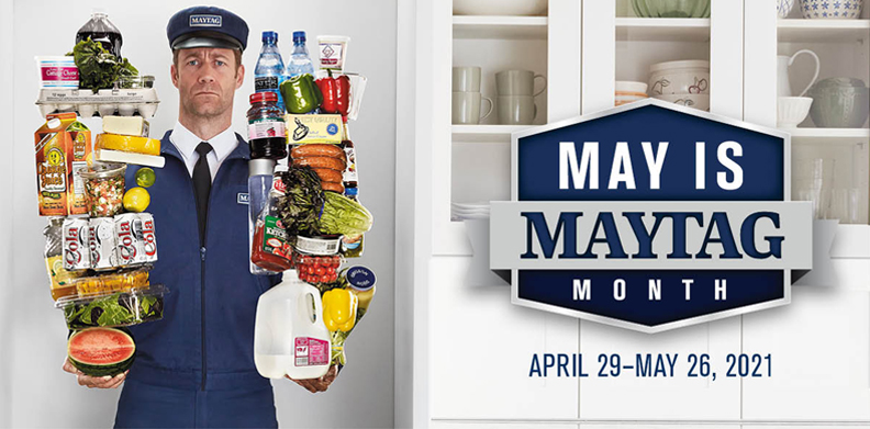MAY IS MAYTAG® MONTH
